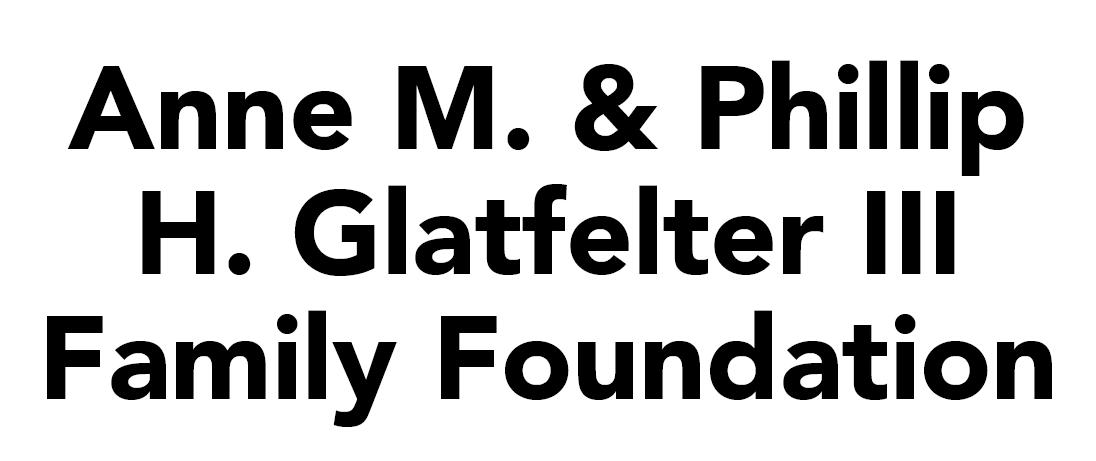 Anne M. & Phillip H. Glatfelter III Family Foundation