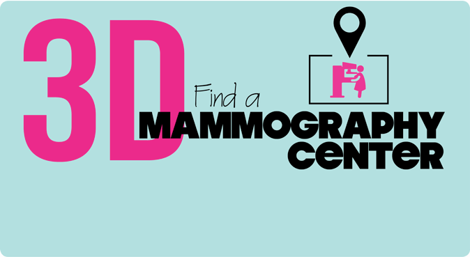 Find a 3D mammography center near you